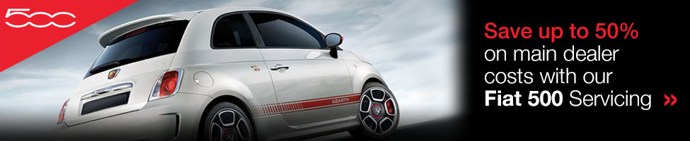 Save Up to 50% on main dealer costs with our Fiat 500 Servicing
